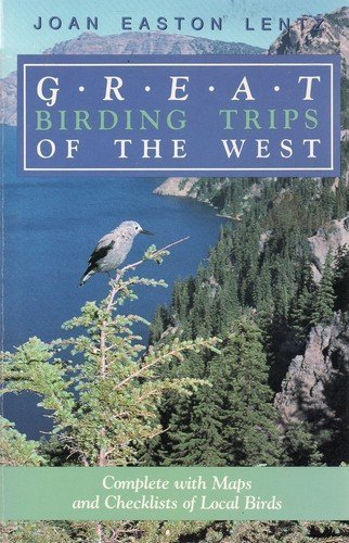 Cover of Great Birding Trips of the West